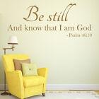 Essere ancora. Salmo 46:10 Quote cristiana Religioso Adesivi da muro Home