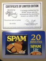 1996 SPAM HORMEL FOODS PHONE CARD # 33 OF 500 UNUSED W/ CERTIFICATE VERY SCARCE