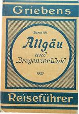 Allgäu und Bregenzer Wald. Griebens Reiseführer. 1927. Band 181