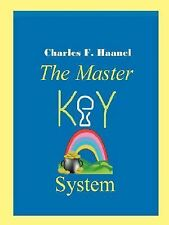 The Master Key System: By Charles F Haanel