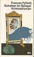 Schatten im Spiegel von Frances Fyfield #2453