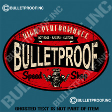 BULLETPROOF SPEED SHOP DECAL STICKER HOT ROD RAT ROD BOBBER TOOL BOX STICKERS