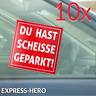 10 Scheisse Geparkt Falschparker Aufkleber Falsch Parken Hinweis Parkverbot Auto