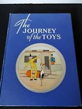 Children's Book-The Journey of the Toys by Ruth & William Rahr - Copyright 1934