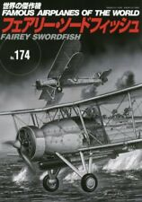 Famous Airplanes of The World No.174 Fairey Swordfish Military Book
