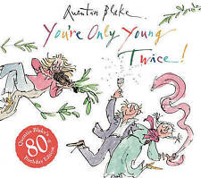You're Only Young Twice, Blake, Quentin, New Book