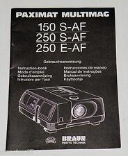 Originale Bedienungsanleitung manual f.Diaprojektor Braun Paximat 150-250 E-S-AF