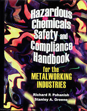 Hazardous Chemicals Safety and Compliance Handbook by R. Pohanish & S. Greene
