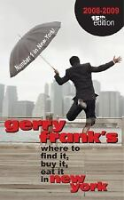 Gerry Frank's Where to Find It, Buy It, Eat It in New York 2008-09 15th Edition