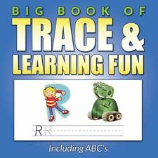 Big Book of Trace and Learning Fun : Including ABC's by Bowe Packer (2015,...