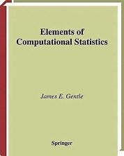 Elements of Computational Statistics by James E. Gentle (2010, Paperback)