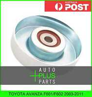 Fits TOYOTA AVANZA F601/F602 - Idler Tensioner Drive Belt Bearing Pulley