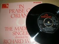 "In Praise Of Oriana The Madrigal Singers Richard White 7"" EP Single HMV 7EP 7169"