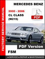 2000 2001 2002 2003 2004 2005 2006 MERCEDES BENZ CL500 OEM WORKSHOP FSM MANUAL