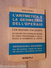 L ARITMETICA E LA GEOMETRAI DELL OPERAIO Con nozioni d algebra Ezio Giorli 1975