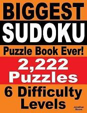 Biggest Sudoku Puzzle Book Ever : 2,222 Sudoku Puzzles - 6 Difficulty Levels...