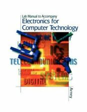 Electronics for Computer Technology Lab Manual by Terrell, David