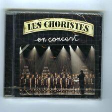 CD (NEUF) LES CHORISTES EN CONCERT