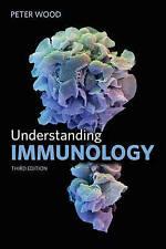Understanding Immunology by Peter Wood (Paperback, 2011)
