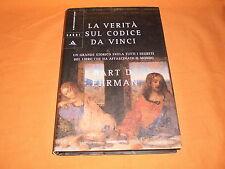 bart ehrman la verità sul codice da vinci i segreti del libro ediz. cartonata