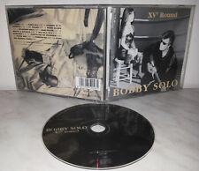 CD BOBBY SOLO - XV° ROUND