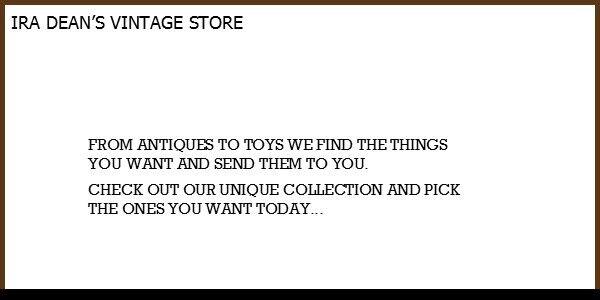 Ira Dean's Vintage Store