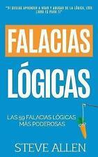 Falacias lógicas: Las 59 falacias lógicas más poderosas con ejemplos y descripci