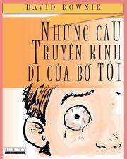 Nhung Cau Truyen Kinh Di Cua Bo Toi by David Downie (2012, Paperback)