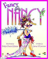 Fancy Nancy by Jane OConnor