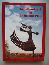 Kunsthandwerk in Rheinland-Pfalz 1. Auflage 1985