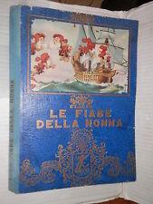 LE FIABE DELLA NONNA Boschi 1970 libro narrativa ragazzi storia racconto di