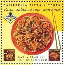 California Pizza Kitchen Pasta, Salads, Soups, and Sides by Rick Rosenfield...