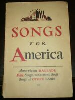 1939, SONGS FOR AMERICA, MUSIC, PUBLISHED BY THE COMMUNIST PARTY, First Edition