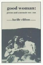 Good Woman: Poems and a Memoir 1969-1980 (American Poets Continuum), Clifton, Lu