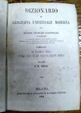 DIZIONARIO DI GEOGRAFIA UNIVERSALE MODERNA / 1864 / FR. PREDARI