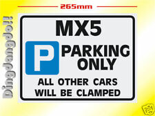 MX5 Mazda Parking Sign Novelty Gift MX-5 Eunos Miata