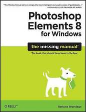 Photoshop Elements 8 for Windows: The Missing Manual-ExLibrary