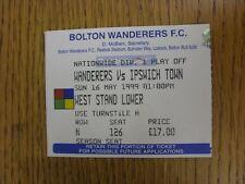 16/05/1999 BIGLIETTO: play-off SEMIFINALE Division 1-Bolton Wanderers V Ipswich T