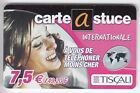 FRANCE TELECARTE / PHONECARD PREPAYEE .. 7€50 TISCALI FILLE SEXY 12/03 +N°