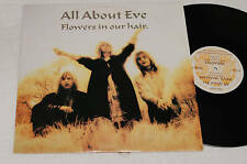 """ALL ABOUT EVE:12""""-FLOWERS IN OUR HAIR-1° PRESS EX++"""