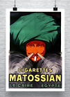 Cigarettes Matossian Vintage Advertising Poster Giclee Print on Canvas or Paper