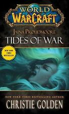 Jaina Proudmoore Bk. 1 : Tides of War by Christie Golden (2013, Paperback)