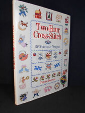 Two-Hour Cross-Stitch : 515 Fabulous Designs by Patrice Boerens (1995 Hardcover)