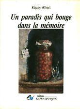 Livre un paradis qui bouge dans la mémoire  Régine Albert 'book