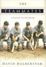 The Teammates : A Portrait of a Friendship by David Halberstam (2003, Hardcover)