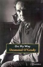 ON MY WAY [9781904556428] - DESMOND O'GRADY (PAPERBACK) NEW