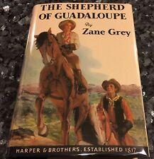 Zane Grey, The Shepherd Of Guadalupe, 1St Harper Edition, Vg