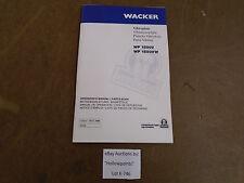 K746 WACKER Vibroplate WP 1550V 1550VW Owner's Operator Manual Dirt Equipment.