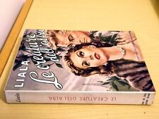 LIALA - LE CREATURE DELL'ALBA - Cino Del Duca Editore 1959 Romanzo rosa