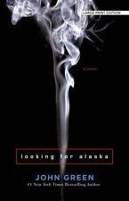 Looking for Alaska by John Green (2016, Paperback, Large Type)